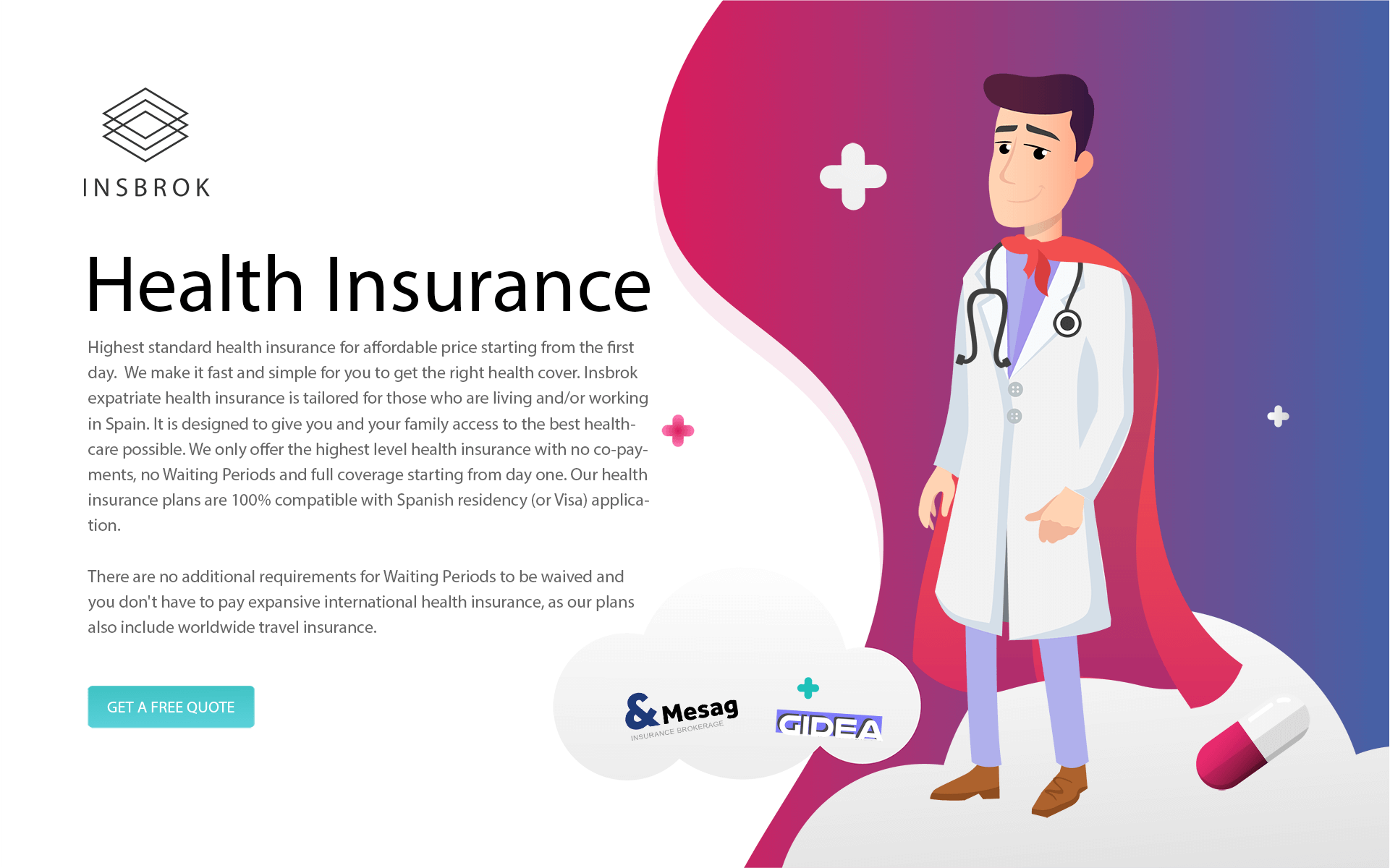 Spain Private Health Insurance with no Waiting Periods
